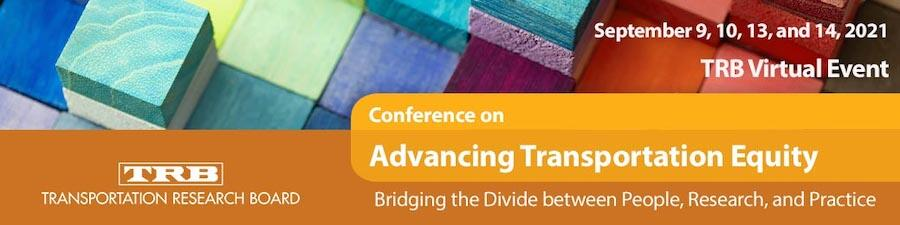 Banner promotion for the TRB Conference on Advancing Transportation Equity