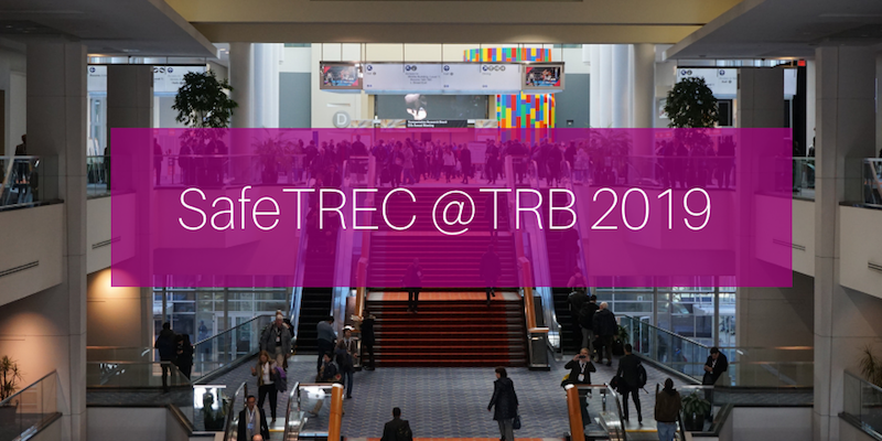 SafeTREC at TRB Annual Meeting 2019 graphic