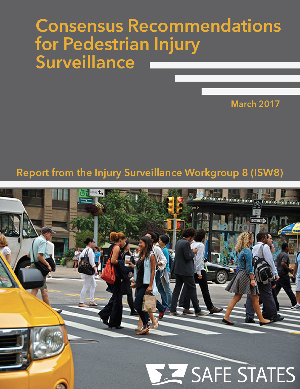 Consensus Recommendations for Pedestrian Injury Surveillance