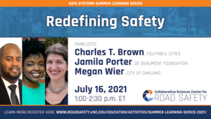 Promo graphic for the first session in the series, Redefining Safety with photos of the three panelists, Charles T. Brown, Jamila Porter, and Megan Wier