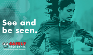 Pedestrian safety campaign message to see and be seen with the image of a female runner