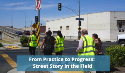 Participants from Street Story workshop on walk assessment in Fresno, CA